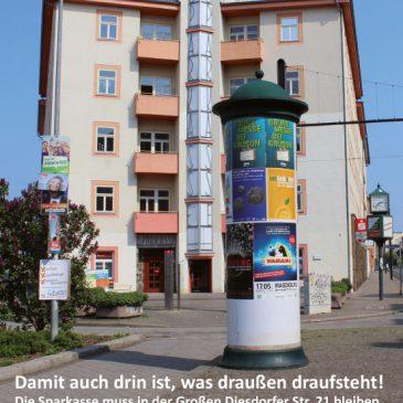 Damit auch drin ist, was draußen draufsteht! Die Sparkasse in der Großen Diesdorfer Str. 21 muss bleiben.