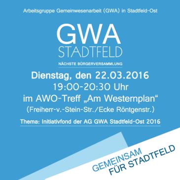 Nächste GWA-Bürgerversammlung am 22.03.2016