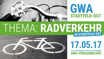 GWA-Versammlung am 17.05.2017 zum Thema Radverkehr in Stadtfeld-Ost