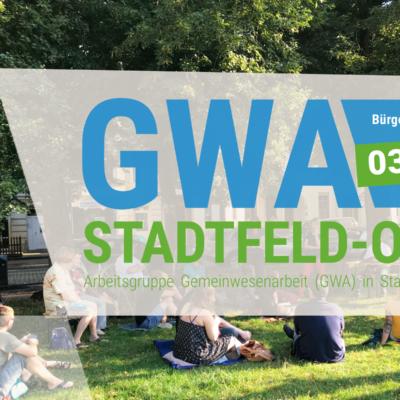 Sitzung der GWA Stadtfeld-Ost am 20. Juli 2021